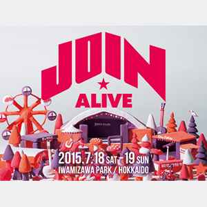 JOIN ALIVE 2015