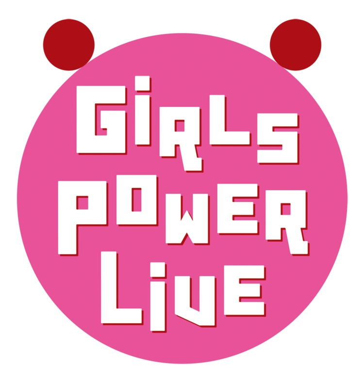 GIRLS POWER LIVE