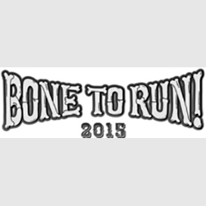 BONE TO RUN!2015