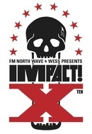 FM NORTH WAVE & WESS PRESENTS IMPACT!X supported by アルキタ