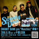 "SWANKY DANK presents ""Munchies"""