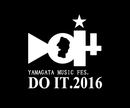 DO IT 2016 -YAMAGATA MUSIC FES.